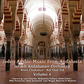 Judeo Arabic Music From Andalusia, Vol. 4 by Israeli Andalusian Orchestra