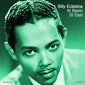 At Basin St East by Billy Eckstine