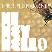 Hi Hey Hello by Chicharones