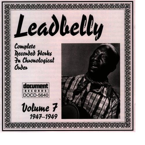 Leadbelly Vol. 7 (1947-1949) by Leadbelly