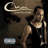 Ghetto Story by Cham