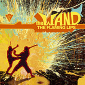 The W.A.N.D. von The Flaming Lips