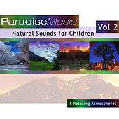 Natural Sounds for Children - Volume 2 by Natural Sounds