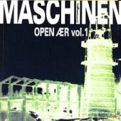 Maschinen Open Aer Volume 1 by Various Artists
