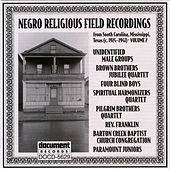 Negro Religious Field Recordings Vol. 2 (C.1924-1941) by Various Artists