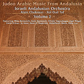 Judeo Arabic  Music From  Andalusia, Vol. 2 by Israeli Andalusian Orchestra