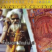 Passage To India- Fusion - Series Ii by Various Artists