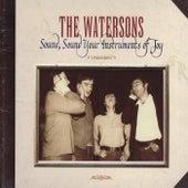 Sound, Sound Your Instruments of Joy von The Watersons