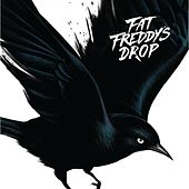 Blackbird von Fat Freddy's Drop