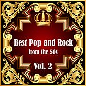 Best Pop and Rock from the 50s Vol 2 de Various Artists