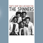That's What Girls Are Made For de The Spinners