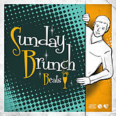 Sunday Brunch Beats by Various Artists