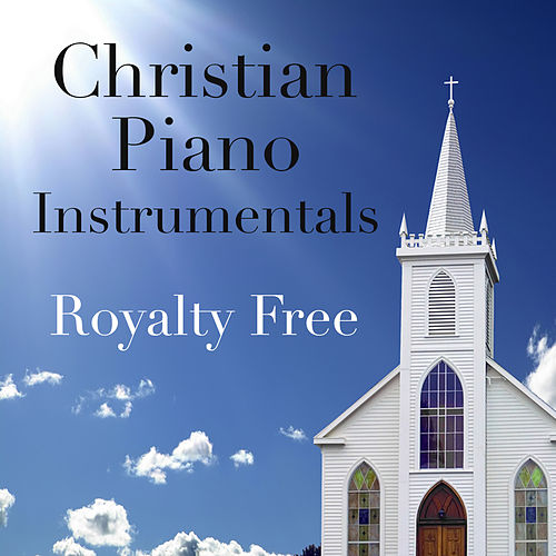 Royalty Free Christian Piano Instrumentals by The O'Neill Brothers Group