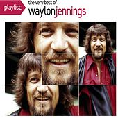 Playlist: The Very Best Of Waylon Jennings de Waylon Jennings