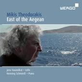 East Of The Aegean by Mikis Theodorakis (Μίκης Θεοδωράκης)