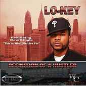 Definition of a Hustler by Lo-Key
