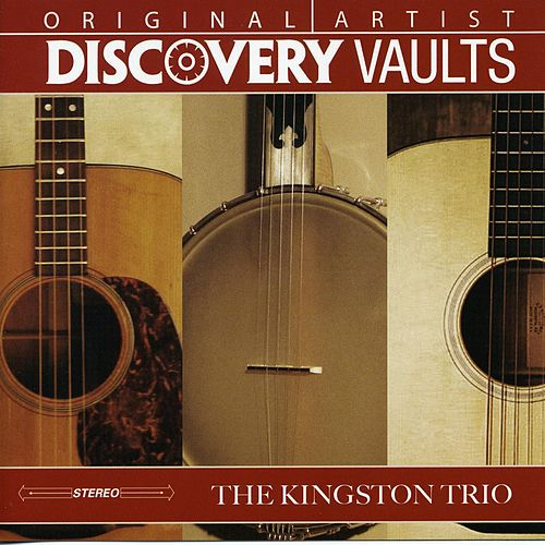 Discovery Vaults by The Kingston Trio