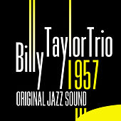 Original Jazz Sound: Billy Taylor Trio de Billy Taylor