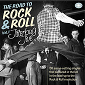 The Road to Rock & Roll, Vol. 1: Jitterbug Jive by Various Artists
