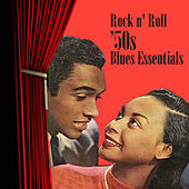 Rock N' Roll '50s Blues Essentials by Various Artists