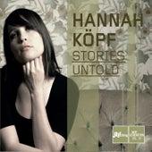 Stories Untold by Hannah Köpf