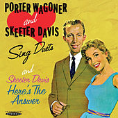 Porter Wagoner and Skeeter Davis Sing Duets / Here's the Answer by Various Artists