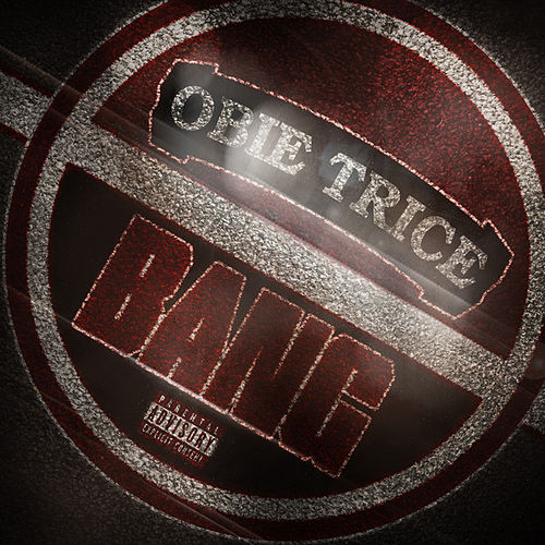 Bang by Obie Trice
