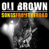 Songs from the Road de Oli Brown