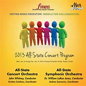 2013 Florida Music Educators Association (FMEA): All-State Concert Orchestra & All-State Symphonic Orchestra von Various Artists