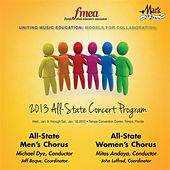2013 Florida Music Educators Association (FMEA): All-State Men's Chorus & All-State Women's Chorus by Various Artists