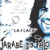 La Flaca by Jarabe de Palo