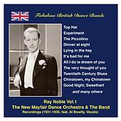Fabulous British Dance Bands: Ray Noble, Vol.1 (Recordings 1931-1935) Featuring Al Bowlly by Various Artists