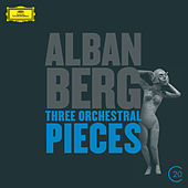 Berg: Three Orchestral Pieces by Anne-sofie Von Otter