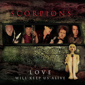 Love Will Keep Us Alive de Scorpions
