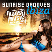 Sunrise Grooves: Ibiza by Various Artists