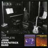 The Complete John Kirkpatrick Band (Live) by John Kirkpatrick