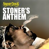 Stoner's Anthem - Single de Snoop Dogg