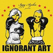 Ignorant Art van Iggy Azalea