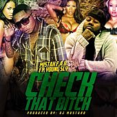 Check That B*tch (feat. Young Sly) - Single by Mistah F.A.B.