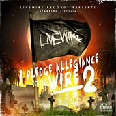 I Pledge Allegiance To The Wire 2 de Various Artists