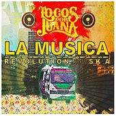 Revolution Ska (La Música) - Single by Locos Por Juana
