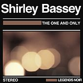 The One and Only von Shirley Bassey