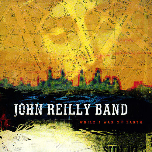 While I Was On Earth by John C. Reilly