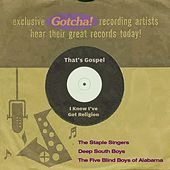I Know I've Got Religion (That's Gospel) by Various Artists