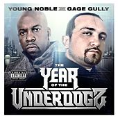 The Year Of The Underdogz de Young Noble