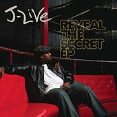 Reveal The Secret EP by J-Live
