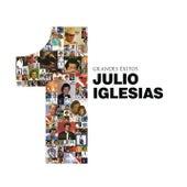1 - Grandes Exitos de Julio Iglesias