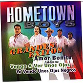 Grandes Exitos by The Hometown Boys