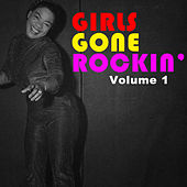 Girls Gone Rockin', Vol. 1 de Various Artists