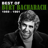 The Best of Burt Bacharach: 1959 - 1961 von Various Artists